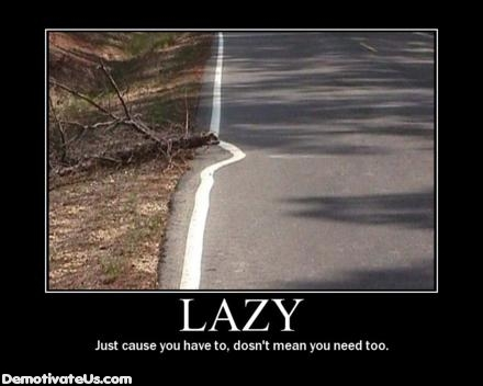lazy-road-demotivational-poster